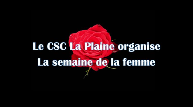 Semaine de la Femme au CSC La Plaine !